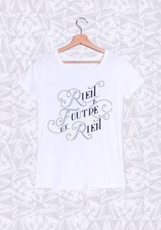 Rien a foutre de rien  #rienafoutre #tshirt #girl #musthave