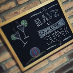 Have a great summer!! #pizarra #blackboard #mensajes #frases #ActitudPositiva #tizas #summer