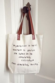 Favorite Quote Tote Bag 2019 DIY Totebag- Imperfection is beauty. madness is genius. Its better to be absolutly ridiculous than absolutly boring. The post Favorite Quote Tote Bag 2019 appeared first on Bag Diy. Bag Quotes, Canvas Quotes, Diy Tote Bag, Tote Bags, Diy Sac, Imperfection Is Beauty, Diy Canvas, Diy Christmas Gifts, Just In Case