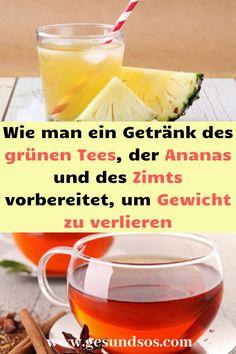 Grüner Tee mit Zimt wird verwendet, um Gewicht zu verlieren
