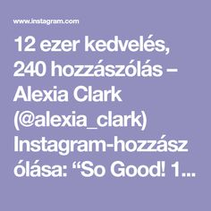 """12 ezer kedvelés, 240 hozzászólás – Alexia Clark (@alexia_clark) Instagram-hozzászólása: """"So Good! 1. 15 each side 2. 10 each side 3. 6 each side 4. 15 reps 5. 15 each side 3-5…"""""""