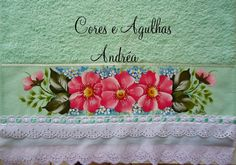 Cores e Agulhas: Toalha de Rosto Pintada! Fabric Painting, Andreas, My Works, Hand Painted, Tableware, Crafts, Punjabi Suits, Bath Towels & Washcloths, Hand Towels