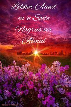 Good Night, Good Morning, Goeie Nag, Morning Greeting, Afrikaans, Deep Thoughts, Phone, Nighty Night, Bom Dia