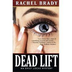 Dead Lift: An Emily Locke Mystery (Emily Locke Series) (Kindle Edition)