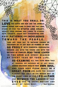 this is what you shall do.. walt whitman quote on illustrated/watercolor background
