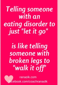 There are many misconceptions about eating disorders of course. But don't be angry. Do your best to understand others ignorance, and don't take it personally. We don't even understand our eating disorder sometimes, and anyone who hasn't had one, can't possibly understand. But you can spread the word. Re-pin this if you like it.