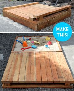 DIY  ::   Make  Deluxe Sand Box ( Link  ::  http://www.smallfriendly.com/small-friendly/2012/04/deluxe-diy-sandbox-tutorial.html#more )