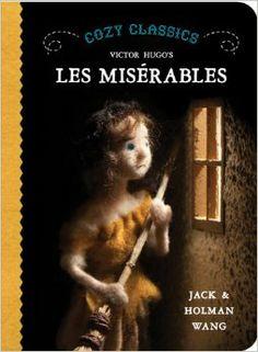 Cozy Classics: Les Miserables: Jack Wang, Holman Wang: 9781927018217: Amazon.com: Books