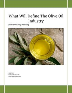 What will define olive oil industry