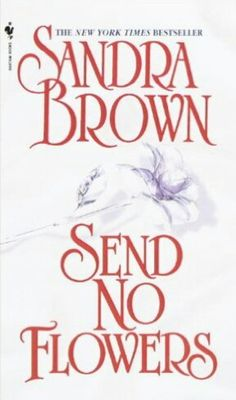 Prime time by sandra brown free ebook audiobook downloads send no flowers paperback series volume 2 by brown sandra fandeluxe Images