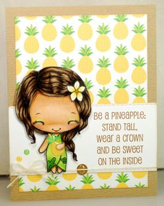 A thousand sheets of paper: Be a pineapple...