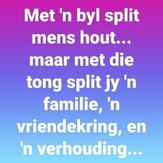Afrikaans Quotes, Living Water, Thinking Quotes, Philosophy, Wisdom, Thoughts, Sayings, Words, Life