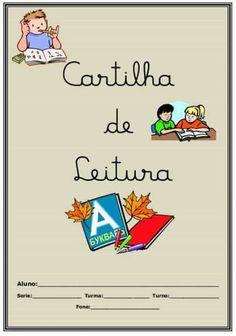 Cartilha de Leitura para imprimir Catalan Language, Portuguese Lessons, Preschool Learning Activities, Learn To Read, Classroom, Teaching, Books, Ppt, Sites
