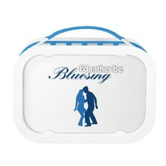 I'd Rather Be Bluesing Lunch  Boxes #bluesdance