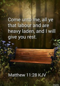 Matthew KJV - Come unto me, all ye that labour and are heavy laden, and I will give you rest. Bible Verses Quotes, Jesus Quotes, Bible Scriptures, Faith Quotes, Healing Scriptures, Heart Quotes, Jesus Sayings, Bible Teachings, Bible Prayers