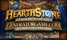 [NEW] HEARTHSTONE: HEROES OF WARCRAFT HACK ONLINE: www.online.generatorgame.com  You can Add up to 9999 Gold and Dust each day for Free: www.online.generatorgame.com  Safe and Secure Method Works 100% Guaranteed: www.online.generatorgame.com  Please SHARE this online hack method guys: www.online.generatorgame.com  HOW TO USE:  1. Go to >>> www.online.generatorgame.com and choose Hearthstone: Heroes of Warcraft image (you will be redirect to Hearthstone: Heroes of Warcraft Generator site)  2…