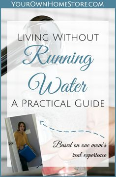 Emergency Water Storage | Emergency Water Supply | Living Without Running Water: An Emergency Water Storage Guide | Water Storage Long Term | Water Storage Container