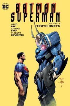 Batman/Superman: Truth Hurts Volume 5