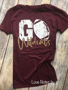GO Mascot Football Team Spirit Go Wildcats Maroon and Gold Glitter School Colors School Pride Team Spirit Tee Shirt Custom Team Name Football Shirt Designs, Football Mom Shirts, Cheer Shirts, Team Shirts, Sports Shirts, Custom Football, Football Players, School Spirit Wear, Clothes
