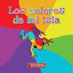 Los Colores de Mi Isla