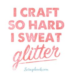 Craft Quotes 51 Best Funny Crafts images | Craft quotes, Scrapbook quotes  Craft Quotes