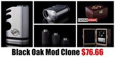 Black Oak Mod Clone � $76.66