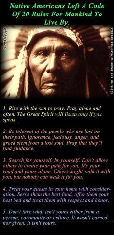 native american indians Native Americans Left A Code Of 20 Rules For Mankind To Live By Native American Prayers, Native American Spirituality, Native American Wisdom, Native American History, Native American Cherokee, Native American Indians, American Symbols, Native American Decor, Native American Beauty