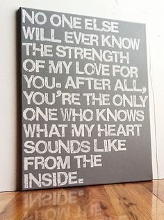 16X20 Canvas Sign - You're The Only One Who Knows What My Heart Sounds Like From The Inside, Typography word art, Decoration, Gift on Etsy, $55.00