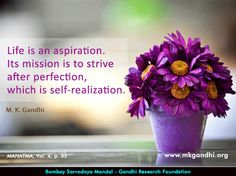 #perfection #life #aspirations #mission #gandhi ealization quotes #gandhi #gandhiquotes Good Morning Wishes Quotes, Mahatma Gandhi Quotes, Self Realization, To Strive, Foundation, Thoughts, Life, Colorful, Quotes By Mahatma Gandhi