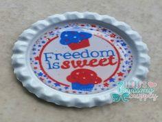 Freedom is Sweet Finished Bottlecap