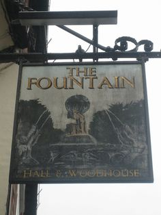 the fountain, Chichester Pub Signs, Shop Signs, Chichester West Sussex, British Pub, Take The Opportunity, Pub Crawl, Local Attractions, England And Scotland, Being A Landlord
