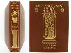 Hans Andersen's Fairy Tales, Illustrated by W. Heath Robinson