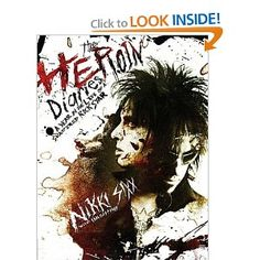 The Herion Diaries...A Year In the Life of a Shattered Rockstar. Awesome book. Very honest.