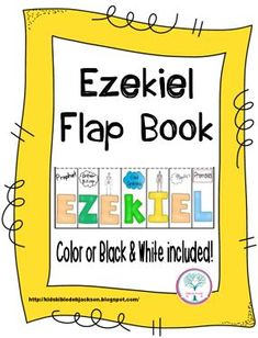 Bible Fun For Kids: Cathy's Corner: Ezekiel and the Valley of the Dry Bones