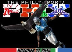 Philly Sports Phix |10-21-15| Swooping Into Week 7