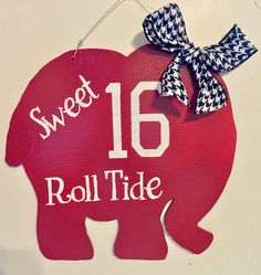 A personal favorite from my Etsy shop https://www.etsy.com/listing/266420640/sweet-16-roll-tide-alabama-door-hanger
