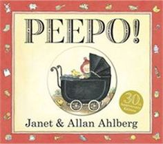 Janet and Allan Ahlberg's classic bedtime story Peepo! is now published in a sturdy board book format to guarantee an even wider fanbase.