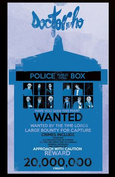 WANTED:  The Time Lords  11 by 17 Hand Signed & Numbered  Limited Edition of 100  $30