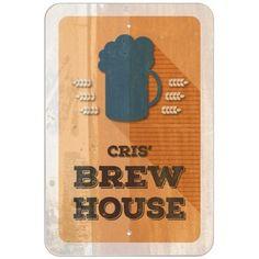 Cris' Brew House - Home Brewing Bar Pub Club Plastic Sign, White
