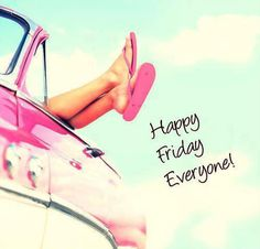 Good day everyone! Its Friday!!