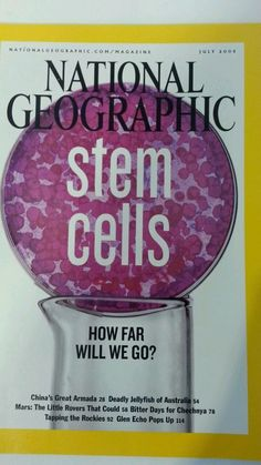 National Geographic Magazine Stem Cells July 2005