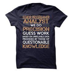 Senior Programmer Analyst - Shirt SKU: 87082318 (Programmer Tshirts)