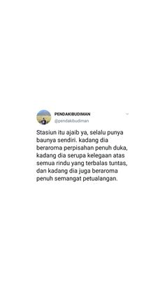 Quotes Rindu, Tweet Quotes, Twitter Quotes, Qoutes, Deep Talks, Cinta Quotes, Note Doodles, Wattpad Quotes, Quotes Galau