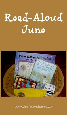 Read-Aloud June ⋆ Waldorf-Inspired Learning