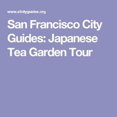San Francisco City Guides: Japanese Tea Garden Tour