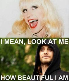 Jared Leto/Rayon. He kills me. He's a damn hot man, and a hella gorgeous woman!