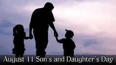 August 11 Son's and Daughter's Day