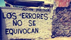 Letras, paredes, frases, amor vida, paz, acción, poética @Luna Garcia