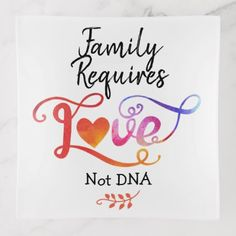 Shop Family Requires Love Not DNA, Adoption Gifts Trinket Trays created by TheFosterMom. Adoption Cake, Adoption Shower, Adoption Gifts, Adoption Party, Step Parent Adoption, Foster Care Adoption, Foster To Adopt, Bob Marley, Adoption Quotes