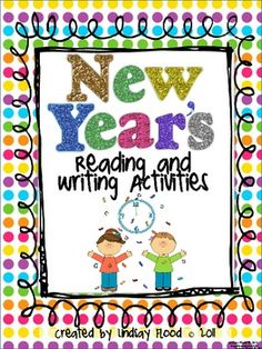 New Year's Reading and Writing Activities Mini-Unit $